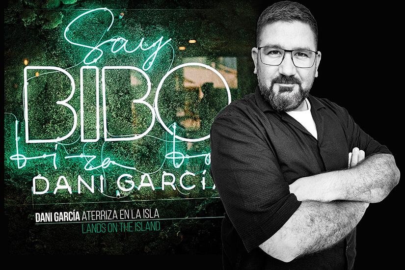 Dani García launches BIBO Ibiza