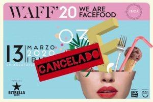 Cancelado el evento We Are Facefood Ibiza 2020