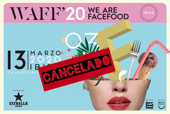 Cancelado el evento We Are Facefood Ibiza 2020
